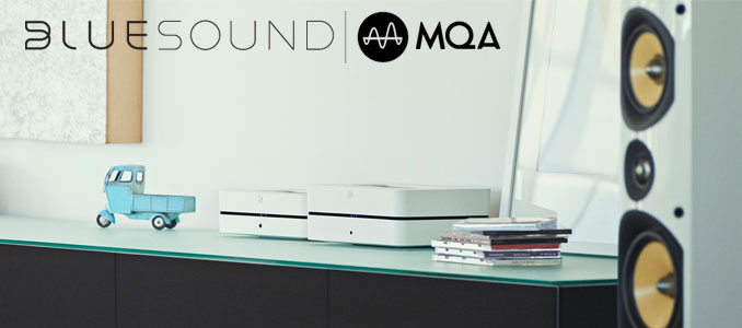 Bluesound Adds MQA Capability