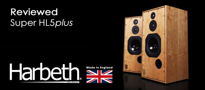 Review: Harbeth Super HL5plus Loudspeakers