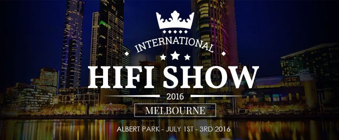 2016 International HiFi Show Hits Melbourne