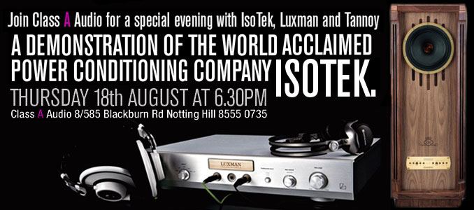 Class A Audio to host Isotek, Luxman & Tannoy Event