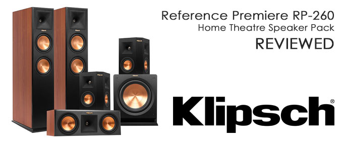 Klipsch RP-260 Reference Premiere Home Theatre Speakers Review