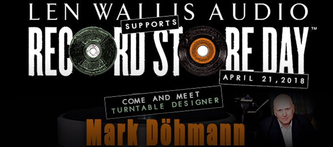 VISIT LEN WALLIS AUDIO THIS RECORD STORE DAY