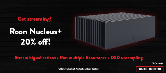 DIGITAL STREAMING SUPREMO ROON NUCLEUS+ SPECIAL OFFER ON NOW