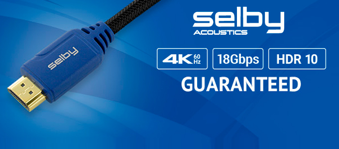SELBY RELEASES AFFORDABLE HDMI 4K 60HZ UHD CABLE RANGE
