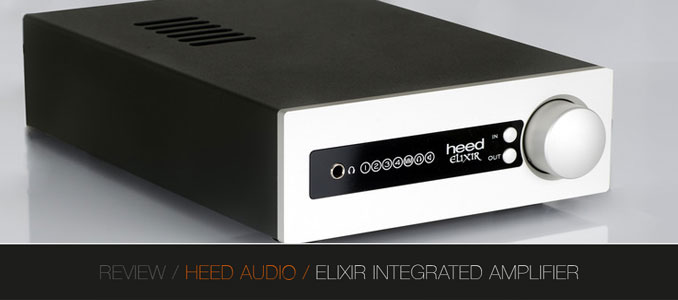 REVIEW: HEED ELIXIR INTEGRATED AMPLIFIER