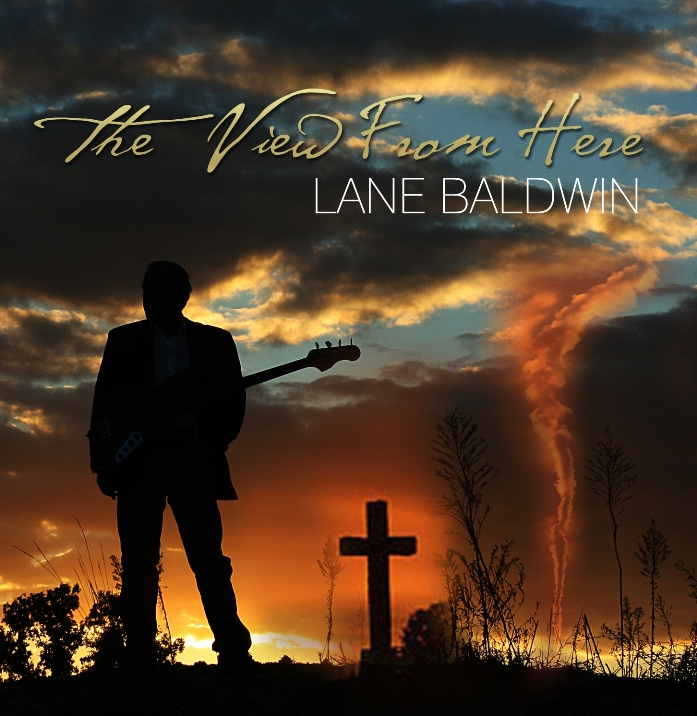 Lane Baldwin - The View From Here - Review