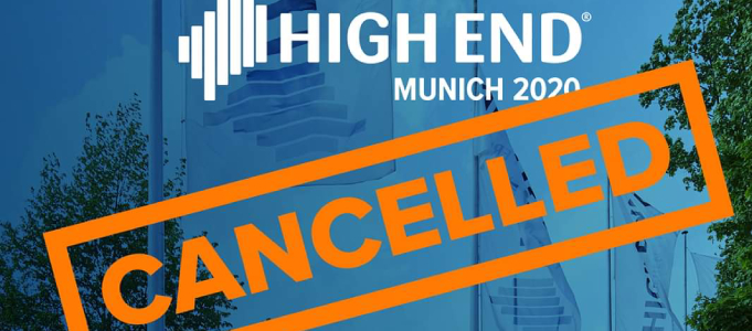 Munich High End Show 2020 Cancelled Due to Coronavirus