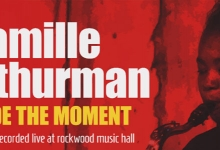 MUSIC REVIEW: CAMILLE THURMAN - 'INSIDE THE MOMENT'