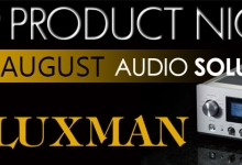 VIP Night @ Audio Solutions - Luxman