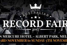 2017 AUSTRALIAN RECORD FAIR - VINYL IS THE NEW BLACK