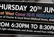 EXCLUSIVE HI-FI & CINEMA NIGHT AT WEST COAST HI-FI MIDLAND