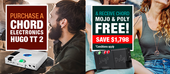 LAST DAYS: CHORD ELECTRONICS FREE MOJO/POLY OFFER