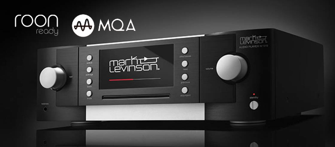 MARK LEVINSON BRINGS ROON AND MQA INTO THE FOLD