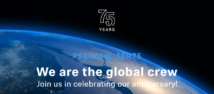 Sennheiser Celebrates 75 Years, A Little Differently