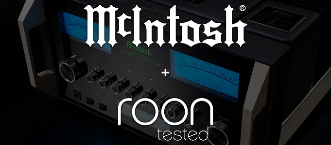MCINTOSH AMPS AND MORE GET ROON TESTED DESIGNATION