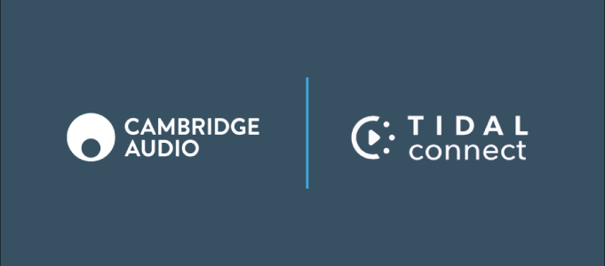 Cambridge Audio Streamers Gain TIDAL Connect