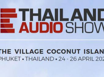 THAILAND TO HOST HI-FI SHOW LIKE NO OTHER IN 2020