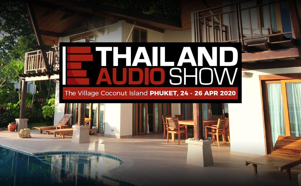 THAILAND TO HOST 2020 AUDIO SHOW ON EXCLUSIVE ISLAND