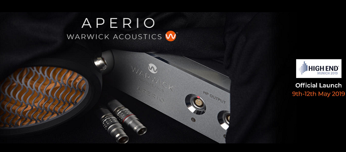 WARWICK ACOUSTICS APERIO HEADPHONE SYSTEM TO LAUNCH AT MUNICH HIGH END