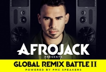 AFROJACK AND PMC UNLEASH GLOBAL REMIX BATTLE II