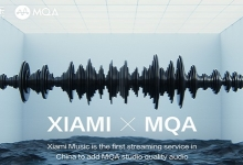 XIAMI MUSIC DEBUTS MQA AUDIO STREAMING IN CHINA