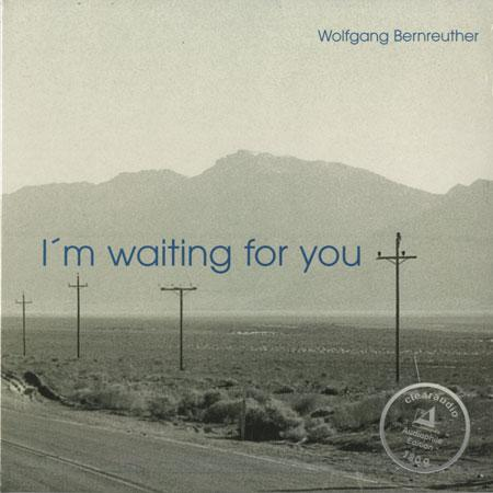 Wolfgang Bernreuther - I'm Waiting For You