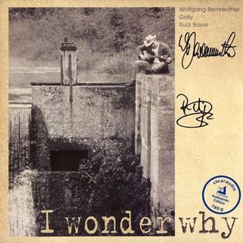 Wolfgang Bernreuther - I Wonder Why
